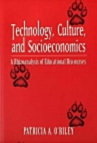 Technology, Culture and Socioeconomics: A…