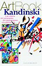 Kandinski : los colores del entusiasmo, del…