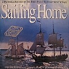 Sailing Home - pictorial Record of the First…