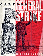 Cartoons from the General Strike by Michael…