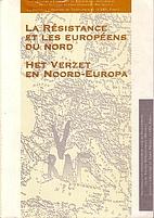 La Résistance et les Européens du Nord,…