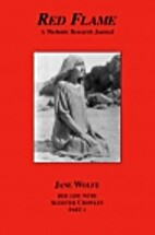 Jane Wolfe: Her Life With Aleister Crowley,…