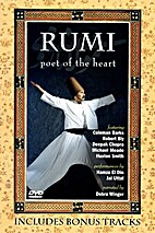 Rumi poet of the heart [video recording] by…
