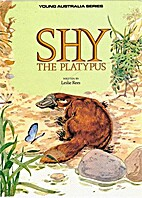 Shy the Platypus (Young Australia Series) by…