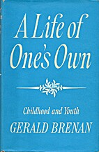 A Life of One's Own: Childhood and…