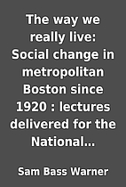 The way we really live: Social change in…
