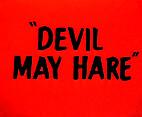 Devil May Hare by Robert McKimson