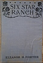 Six Star Ranch by Eleanor H. Porter