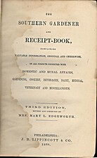 The Southern Gardener and Receipt-Book by…