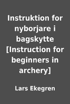 Instruktion for nyborjare i bagskytte…
