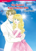 The Italian's Rags-to-Riches Wife [Manga] by…