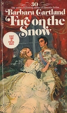 Fire on the Snow by Barbara Cartland