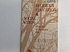 Religious Education & Social Action:…
