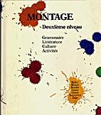 Montage: Deuxieme Niveau by Lucia F. Baker