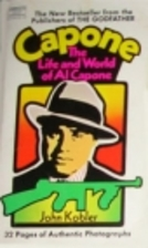 Capone: The Life and World of Al Capone by…