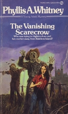 The Vanishing Scarecrow by Phyllis A.…