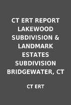 CT ERT REPORT LAKEWOOD SUBDIVISION &…
