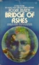 Bridge of Ashes by Roger Zelazny
