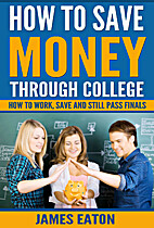 How To Save Money Through College: How To…