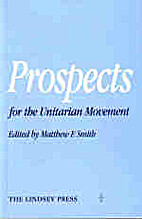 Prospects for the Unitarian Movement by…