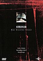 Steiner - Das Eiserne Kreuz by Sam…