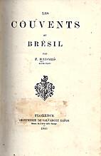 Les couvents au Brésil by F. Badaró