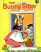 The Bunny Sitter by Virginia Grilley