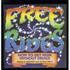 Free Rides by Douglas Rushkoff