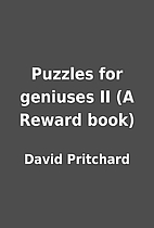 Puzzles for geniuses II (A Reward book) by…