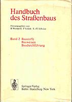 Handbuch des Straßenbaus : Band 2 :…