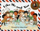 Like Me and You (Raffi Songs to Read) by…