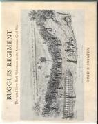 Ruggles' Regiment by David B. Swinfen