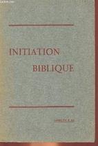 Initiation biblique - introduction a l'etude…