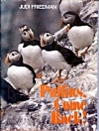 Puffins, come back! by Judi Friedman