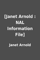 [Janet Arnold : NAL Information File] by…