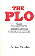 The Palestine Liberation Organization: Its…