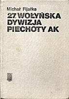 27. Wołyńska Dywizja Piechoty AK by…