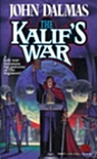 The Kalif's War by John Dalmas