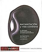 Mayanización y vida cotidiana. La…