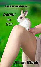 Rachel Rabbit is Rarin' to Go! by Jillian…