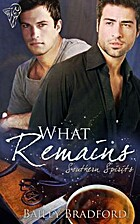 What Remains (Southern Spirits) by Bailey…