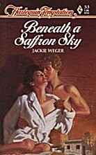 Beneath a Saffron Sky by Jackie Weger