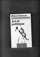 Art et Politique by Mikel Dufreen