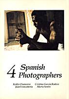 Four Spanish Photographers: Koldo Chamorro,…