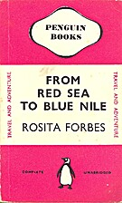 From Red Sea to Blue Nile by Rosita Forbes