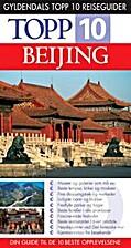 Beijing : topp 10 by Andrew Humphreys