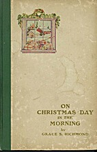 On Christmas Day in the Morning by Grace S.…