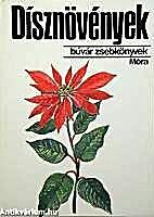 Dísznövények by Debreczy Zsolt,