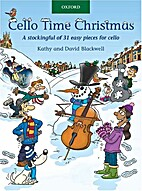 Cello Time Christmas by Kathy Blackwell