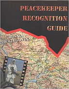 Peacekeeper Recognition Guide, Vol. 2 by…